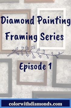 How To Frame Your Diamond Painting Watch the Episode 1 video on framing your diamond painting 3d Art Painting, Painting Tips, Painting Frames, Best Diamond, Diamond Art, Diamond Doodle, Diamond Picture, Painting Accessories, Gem Diamonds