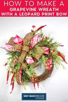 It's time to get wild and make this animal print wreath! The best part? It only takes a less than 15 minutes. All you need is grapevine, wired ribbons, hot glue gun, florals, greenery, pipe cleaners, and an EZ Bow Maker. Check it out now if you want something easy that will sell like crazy…and look great on your front porch too! Bow Tutorial, Wreath Tutorial, How To Make Wreaths, How To Make Bows, All You Need Is, Ribbon Bows, Ribbons, Grapevine Wreath, Burlap Wreath