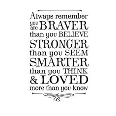 Always remember you are braver than you by OldBarnRescueCompany, $22.00