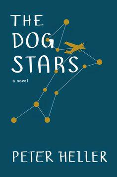 """""""La constelación del perro"""" (The Dog Stars - 2012) - Peter Heller"""