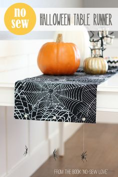 "NO-SEW Halloween Table Runner...with hanging spiders! (from the book ""No-Sew Love"") --- Make It and Love It"