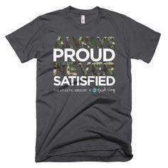Always Proud Never Satisfied