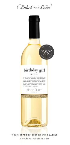 Our Custom Birthday Wine Labels are the perfect way to celebrate your friends and family on their special day. THIS LABEL READS: BIRTHDAY GIRL noun 1. The star of the party 2. loved by all 3. maker of wishes 4. one showered with gifts and merriment 5. shall bring people together to celebrate 6. may consume birthday cake, fine wine and champagne guilt free 7. (AGE) & fabulous Full Name Vintage (BIRTH YEAR) ***A NOTE ABOUT THE GLITTER EFFECT*** Because our labels are designed to get wet,...