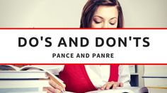 The following DO'S and DON'TS summarize important pointsyou should always follow when preparing for and taking your PANCE and PANRE Examination.
