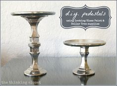 The most inexpensive glass pedestals you'll ever DIY!  (Love the vintage mercury-glass look.)