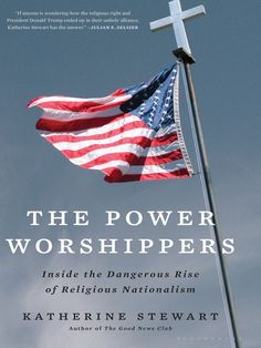 "Read ""The Power Worshippers Inside the Dangerous Rise of Religious Nationalism"" by Katherine Stewart available from Rakuten Kobo. For readers of Democracy in Chains and Dark Money, a revelatory investigation of the Religious Right's rise to political. Liberal Democracy, Politics, Date, Family Foundations, Culture War, Sociology, So Little Time, New Books, Religion"