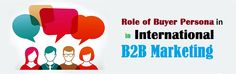 Role of Buyer Persona in International Marketing - Tridindia Buyer Persona, Decision Making, Insight, Activities, Marketing, Blog, Inspire, Making Decisions, Blogging