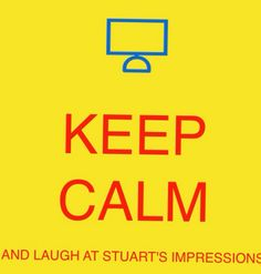 I'm stuart and I'm an impressionist Keep Calm Pictures, Impressionist, Sayings, Lyrics, Impressionism, Quotations, Idioms, Quote, Proverbs