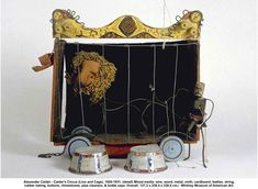 artwork: Alexander Calder - Calder's Circus (Lion and Cage), 1926-1931, (detail) Mixed media: wire, wood, metal, cloth, cardboard, leather, string, rubber tubing, buttons, rhinestones, pipe cleaners, & bottle caps. Overall: 137.2 x 239.4 x 239.4 cm./  Whitney Museum of American Art.