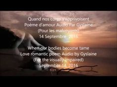 Quand nos corps s'apprivoisent When our bodies become tame | Gyslaine LE GAL Auteure poésies d'amour Français/Anglais – LOVE POEMS