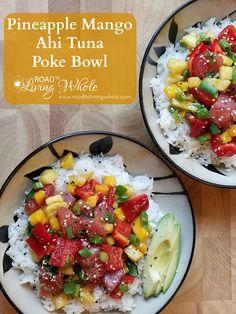 Pineapple Mango Ahi Tuna Poke Bowl