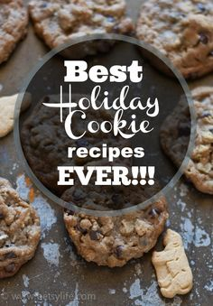 The Greatest Holiday Cookie Recipes Ever!!!!
