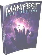 manifest true destiny ebook