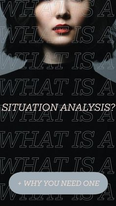 What is a Situation Analysis? + Why You Need One Situation Analysis, Lead Generation, Digital, Design