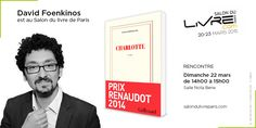 Prix Renaudot 2014, David Foenkinos est au #SDL2015 le 22 mars prochain !
