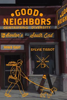 Good Neighbors: Gentrifying Diversity in Boston's South End on Scribd
