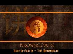 Hero of Canton - The Browncoats - YouTube
