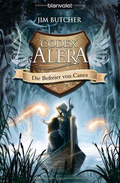 Codex Alera 5: Die Befreier von Canea, Jim Butcher
