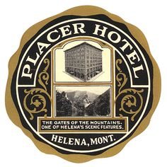 placer hotel helena montana | Flickr - Photo Sharing!