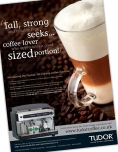 Adverts to promote particular products that Tudor Tea & Coffee offer. The designs utilise obvious coffee imagery to demonstrate the professional and quality drinks their machines produce. The adverts are designed to be eye-catching in magazines that are often busy and cluttered with information.