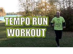 Tempo Run or Lactic Threshold Running Workout