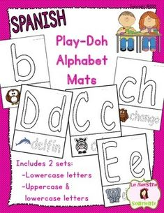 Spanish Letter Formation and Alphabet Recognition Play-Doh Mats: ALL kids love play-doh, but teachers love that their kids are learning their letters at the same time! $