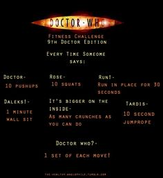 9th Doctor - Doctor Who workout! Hmmmmm....While watching Eccleston's season...I could do this!