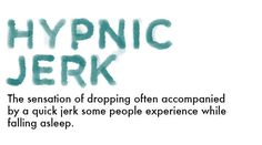 Hypnic Jerk 25 Things You Had No Idea There Were Words For - BuzzFeed Mobile