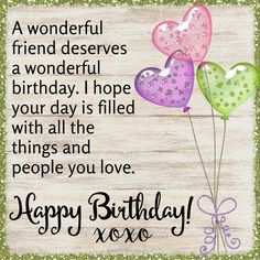 happy birthday wishes for a friend - happy birthday wishes _ happy birthday _ happy birthday wishes for a friend _ happy birthday funny _ happy birthday wishes for him _ happy birthday sister _ happy birthday quotes _ happy birthday greetings Happy Birthday Wishes For A Friend, Birthday Wishes Cake, Birthday Wishes For Friend, Happy Birthday Grandaughter, Happy Birthday Beautiful Friend, Happy Birthday Quotes For Her, Sister Birthday, Birthday Wishes Messages, Birthday Wishes And Images