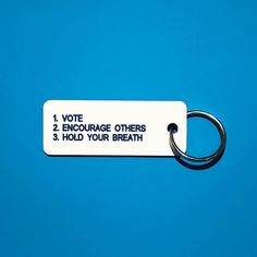 #voteyourconscience #makeitpersonal #customkeytag #variouskeytags