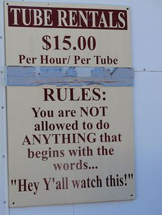 Tube rentals-watch this... Funny sign!