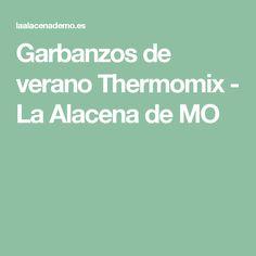 Garbanzos de verano Thermomix - La Alacena de MO