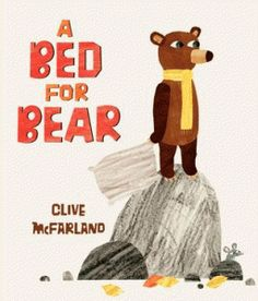 A Bed for Bear - Clive McFarland