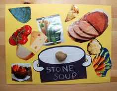 stone soup activity   what would you put in your stone soup?--probably make this into a flannel board and give each child a piece of the food to add to the pot as they read the story