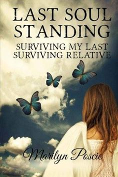 """""""Last Soul Standing: Surviving My Last Surviving Relative"""" Review! """"Sometimes a book comes into our lives that can truly 'speak' to us. This is one of those times. From the moment I started reading Last Soul Standing by Marilyn Poscic I couldn't put it down. In fact, I finished reading this book in two sessions! Her description of her mother's unexpected journey into passing is riveting. As someone who was a full time caregiver for one of my best friends and took care of all the 'details' I…"""