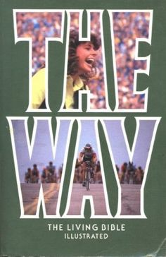 THE WAY: The Living Bible (Illustrated) by Tyndale Publishing,   This is my favorite version of the bible.  My copy is orange.  Very 1970, but so understandable.