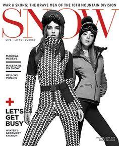 Winter Luxury Lifestyle - SNOW Magazine