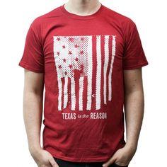 Texas Is The Reason - Flag | T-Shirt