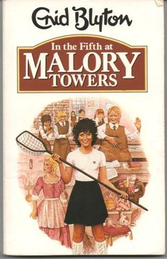 """""""In the Fifth at Malory Towers"""" - Enid #Blyton"""