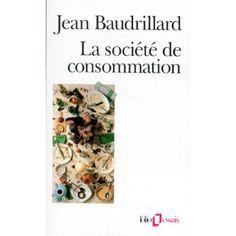 La société de consommation, ses mythes, ses structures - Sociologie - Sciences - Histoire - Cultura