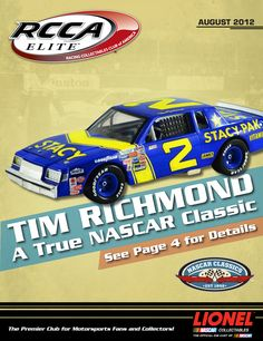 The cover of the August 2012 RCCA Catalog features a die-cast tribute to Tim Richmond - a true NASCAR Classic!