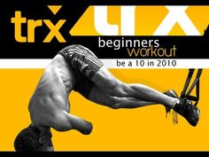 """Great beginner's workout with suspension system! And not bad on the eyes, either!    TRX- Beginners Workout """"Be a 10 in 2010"""""""
