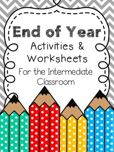 End of the Year Activities and Lesson Plans