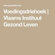 Voedingsdriehoek | Vlaams Instituut Gezond Leven