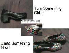 Takin' old shoes n turning them into something new by using colorful duct tape! Looks very artistic n unique! Who's gonna see these under ur pant hem as ur walkin by. Duct Tape Shoes, Old Shoes, Something New, Turning, Clogs, Colorful, Creative, Unique, Crafts
