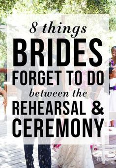 8 Things Brides Forget To Do Between The Rehearsal and The Wedding Ceremony Wedding Ceremony Checklist, Wedding Timeline, Wedding Planning Checklist, Wedding Advice, Wedding Stuff, Wedding Hacks, Budget Wedding, Wedding Planner, Event Planning