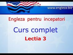 Curs de Limba Engleza Incepatori Complet Lectia 3 - YouTube English Lessons, Learn English, Thing 1, English Vocabulary, Teaching English, Youtube, Audio, Education, Learning