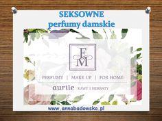 Seksowne perfumy damskie  Intensywne emocje, jakich dostarczają te kompozycje…