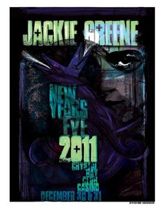 Jackie Greene NYE 2011 show poster (no idea how I got this)
