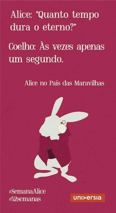 Quanto tempo...  #alice More Than Words, Some Words, 4 Panel Life, Frases Humor, Lewis Carroll, Alice In Wonderland, Sentences, Favorite Quotes, Quotations